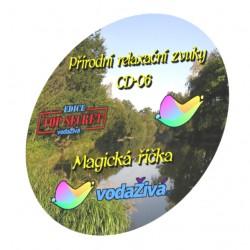 Magická říčka - CD-06 - Přírodní relaxační zvuky